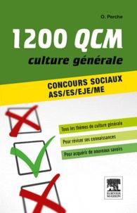 Olivier Perche et Capucine Lemaître - 1200 QCM de culture générale - Concours sociaux ASS/ES/EJE/ME.
