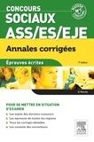 Olivier Perche - Concours ASS/ES/EJE, annales corrigées - Epreuves écrites.