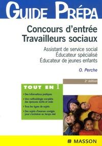 Olivier Perche - Concours d'entrée Travailleurs sociaux - Assistant de service social, Educateur spécialisé, Educateur de jeunes enfants.