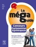 Olivier Perche et Françoise Plaire - Concours Psychomotricien Ergothérapeute - Epreuves écrites.