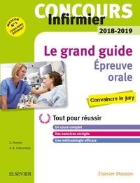 Olivier Perche et Anne-Eva Lebourdais - Le grand guide Concours infirmier - Epreuve orale.
