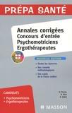 Olivier Perche et Denis Riou - Psychomotriciens, ergothérapeutes - Annales corrigées concours d'entrée.