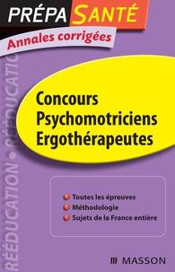 Olivier Perche et Denis Riou - Psychomotriciens ergothérapeutes - Annales corrigées.