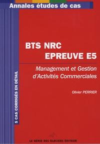 Olivier Perrier - BTS NRC épreuve E5 - Management et gestion d'activités commerciales.