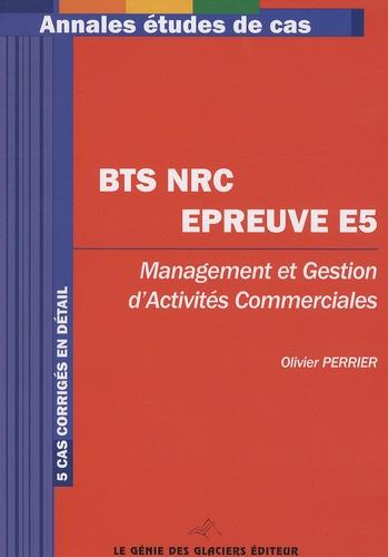 Olivier Perrier - Management et gestion d'activités commerciales BTS NRC Epreuve E5.