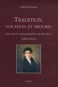 Alixetmika.fr Tradition, vocation et progrès - Les élites bourgeoises de Genève (1814-1914) Image