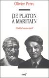 Olivier Perru - De Platon à Maritain - L'idéal associatif.