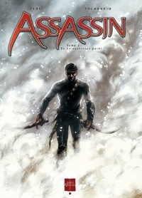 Olivier Peru et Cristian Pacurariu - Assassin Tome 2 : Tu ne survivras point.