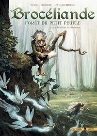 Olivier Peru - Brocéliande T01 - La Fontaine de Barenton.