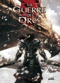Olivier Peru et Giovanni Lorusso - La guerre des orcs Tome 2 : Guerre et paix.