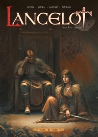 Olivier Peru et  Alexe - Lancelot Tome 4 : Arthur.