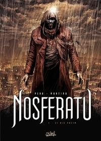Olivier Peru et Stefano Martino - Nosferatu Tome 1 : Si vis pacem.
