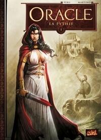 Olivier Peru et Stefano Martino - Oracle Tome 1 : La Pythie.