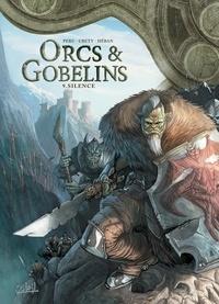 Olivier Peru - Orcs et Gobelins T09 - Silence.