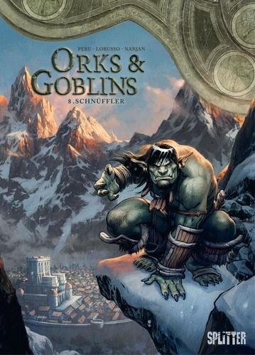 Olivier Peru et Giovanni Lorusso - Orks & Goblins Bd. 8: Schnüffler.