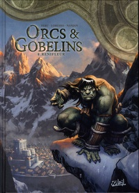 Olivier Peru et Giovanni Lorusso - Terres d'Arran : Orcs & Gobelins Tome 8 : Renifleur.