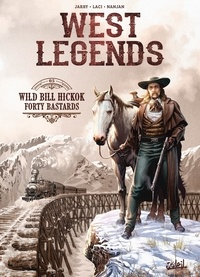 Olivier Peru et Giovanni Lorusso - West Legends Tome 1 : Wyatt Earp's Last Hunt.