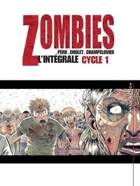 Olivier Peru et Sophian Cholet - Zombies Intégrale Tome 1 : .