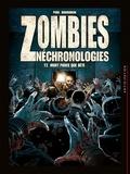 Olivier Peru et Arnaud Boudoiron - Zombies Néchronologies Tome 2 : Mort parce que bête.