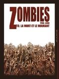 Olivier Peru et Lucio Alberto Leoni - Zombies Tome 0 : La mort et le mourant.
