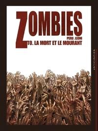 Olivier Peru - Zombies Tome 00 : La Mort et le Mourant.