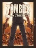 Olivier Peru et Sophian Cholet - Zombies Tome 2 : De la brièveté de la vie.