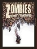 Olivier Peru et Sophian Cholet - Zombies Tome 3 : Précis de décomposition.