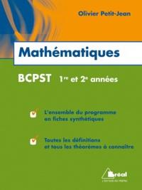Mathématiques BCPST 1re et 2e années - Olivier Petit-Jean |