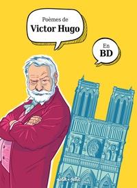 Olivier Petit et Michaël Le Galli - Poèmes de Victor Hugo en BD.
