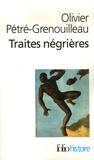 Olivier Pétré-Grenouilleau - Les traites négrières - Essai d'histoire globale.