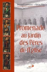 Olivier Pety et Bernard Lorenzato - Promenades au Jardin des Pères.