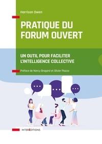 Olivier Piazza - Pratique du Forum Ouvert - Un outil pour faciliter l'intelligence collective.