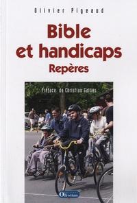 Olivier Pigeaud - Bible et handicaps - Repères.