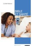 Olivier Pigeaud - Bible et santé.