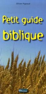 Olivier Pigeaud - Petit guide biblique.