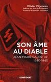 Olivier Pigoreau - Son âme au diable - Jean-Marie Balestre 1940-1945.