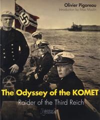 Olivier Pigoreau - The Odyssey of the Komet.