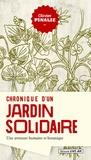Olivier Pinalie - Chronique d'un jardin solidaire.