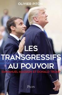 Les transgressifs au pouvoir - Emmanuel Macron et Donald Trump.pdf