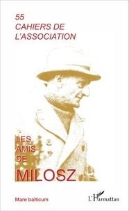 Olivier Piveteau - Les amis de Milosz N° 55 : Oscar Milosz, source d'inspiration.