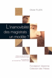 Olivier Pluen - L'inamovibilité des magistrats : un modèle ?.