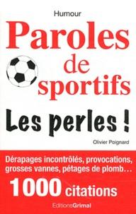 Olivier Poignard - Paroles de sportifs - Les perles !.