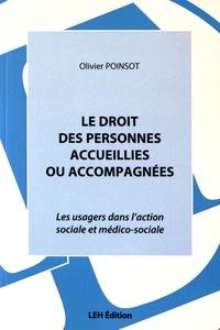 Le droit des personnes accueillies ou accompagnées - Les usagers dans laction sociale et médico-sociale.pdf