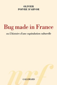 Bug made in France ou Lhistoire dune capitulation culturelle.pdf