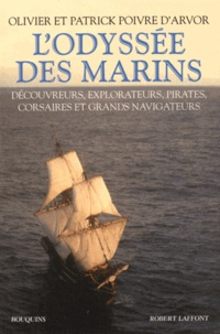 LOdyssée des marins - Découvreurs, explorateurs, pirates, corsaires et grands navigateurs.pdf
