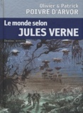 Olivier Poivre d'Arvor et Patrick Poivre d'Arvor - Le Monde selon Jules Verne.