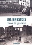 Olivier Polard - Les Brestois dans la guerre (1939-1945).