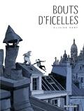 Olivier Pont - Bouts d'ficelles.