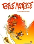 Olivier Pont et Georges Abolin - Totale maîtrise Tome 2 : Avalanche Riders.