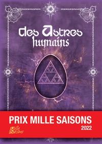 Olivier Portejoie et Sébastien Boudaud - Des astres humains - Désastres humains.
